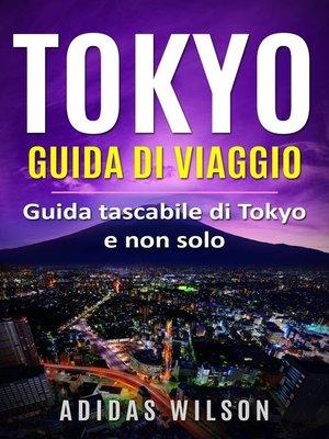 cover image of Tokyo Guida di viaggio