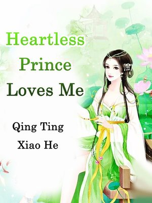 cover image of Heartless Prince Loves Me
