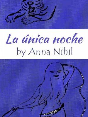 cover image of La única noche