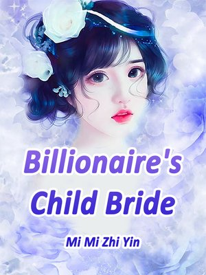 cover image of Billionaire's Child Bride