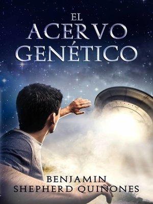 cover image of El Acervo Genético