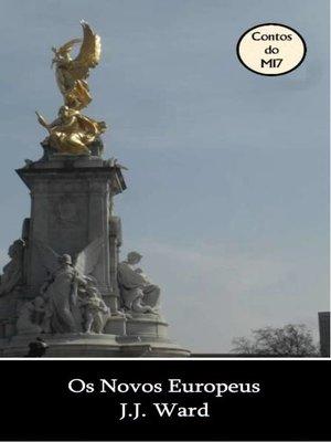 cover image of Os Novos Europeus
