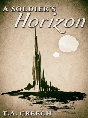 cover image of A Soldier's Horizon