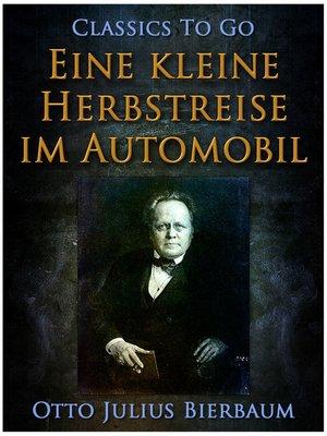 cover image of Eine kleine Herbstreise im Automobil