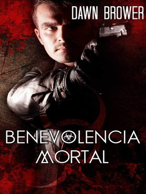 cover image of Benevolencia Mortal