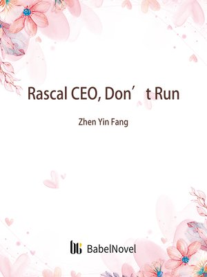 cover image of Rascal CEO, Don't Run