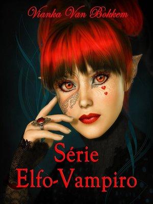 cover image of Série Elfo-Vampiro