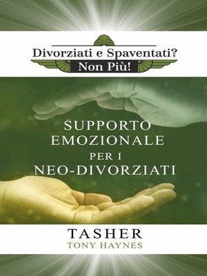 cover image of Libro di Supporto Emozionale per i Neo-Divorziati