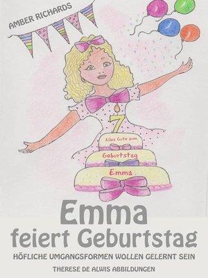 cover image of Emma feiert Geburtstag – Höfliche Umgangsformen wollen gelernt sein