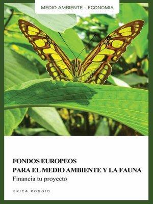cover image of Fondos europeos para el medio ambiente y la fauna