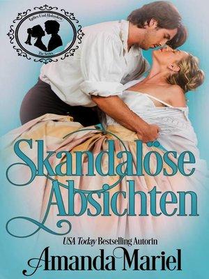 cover image of Skandalöse Absichten