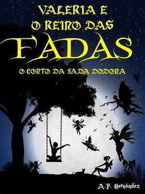 cover image of Valeria e o Reino das Fadas