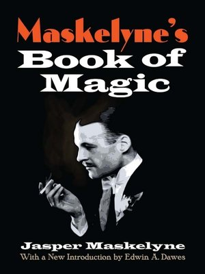 cover image of Maskelyne's Book of Magic