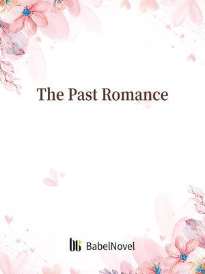 cover image of The Past Romance