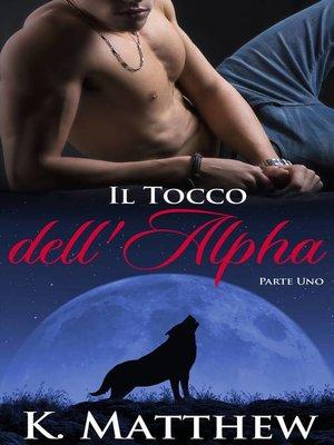 cover image of Il Tocco dell'Alpha