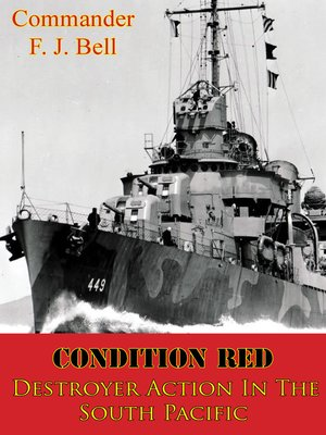 cover image of Condition Red; Destroyer Action In the South Pacific