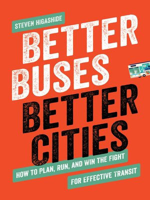 cover image of Better Buses, Better Cities