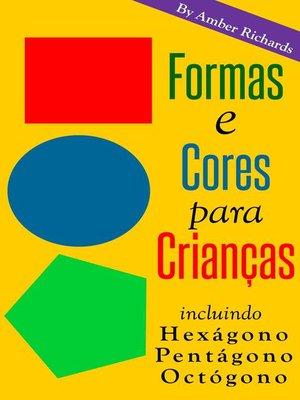 cover image of Formas E Cores Para Crianças