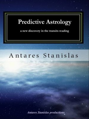 cover image of Predictive Astrology, A New Discovery in the Transits Reading