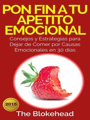 cover image of Pon Fin a Tu Apetito Emocional