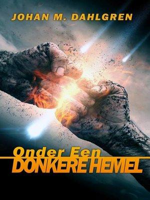 cover image of Onder Een Donkere Hemel