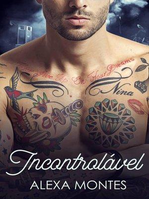 cover image of Incontrolável