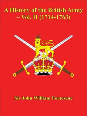 cover image of A History of the British Army, Volume 2 (1714-1763)