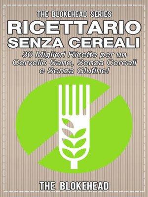 cover image of Ricettario Senza Cereali