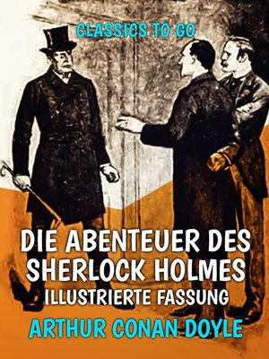 cover image of Die Abenteuer des Sherlock Holmes  Illustrierte Fassung