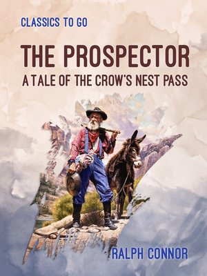 cover image of The Prospector a Tale of the Crow's Nest Pass