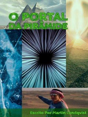 cover image of O Portal da Pirâmide