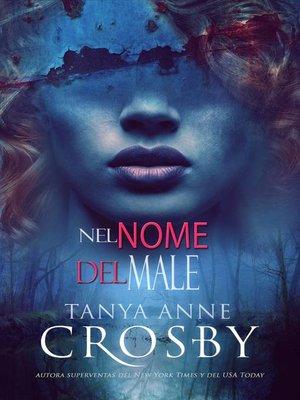 cover image of Nel Nome del Male