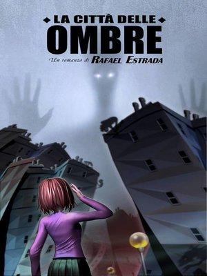 cover image of La città delle ombre