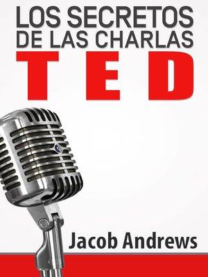 cover image of Los Secretos de las charlas TED
