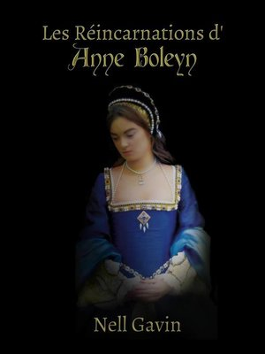 cover image of Les Réincarnations d'Anne Boleyn