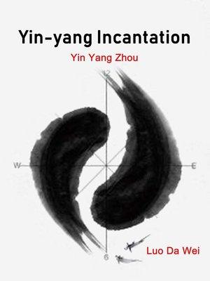 cover image of Yin-yang Incantation