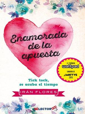 cover image of Enamorada de la apuesta