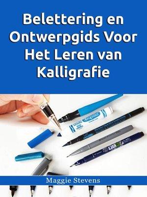 cover image of Belettering en Ontwerpgids Voor Het Leren van Kalligrafie