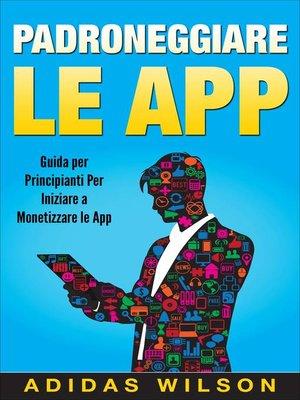 cover image of Padroneggiare le App