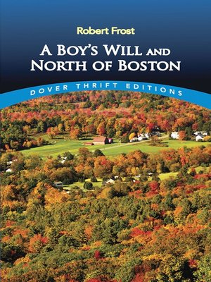 cover image of A Boy's Will and North of Boston