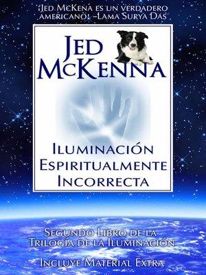 cover image of Iluminación Espiritualmente Incorrecta