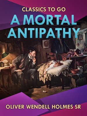 cover image of A Mortal Antipathy