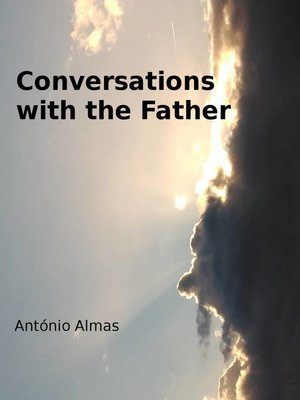 cover image of Conversations with the Father
