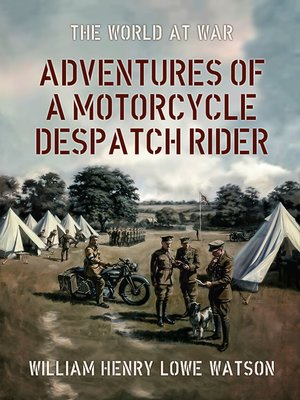 cover image of Adventures of a Motorcycle Despatch Rider