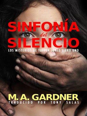 cover image of Sinfonía del Silencio