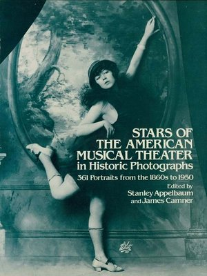 cover image of Stars of the American Musical Theater in Historic Photographs