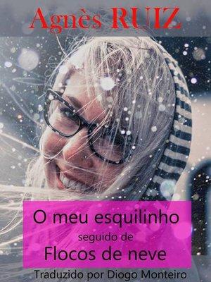 cover image of O meu esquilinho seguido de Flocos de neve
