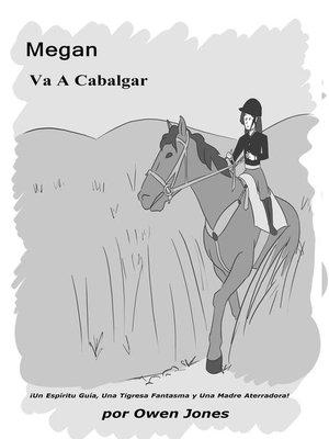 cover image of Megan Va a Cabalgar