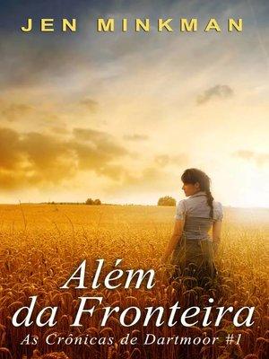 cover image of Além da Fronteira