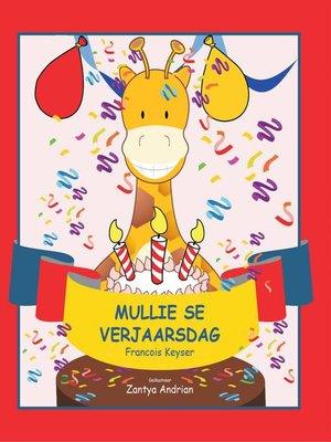 cover image of Mullie se verjaarsdag